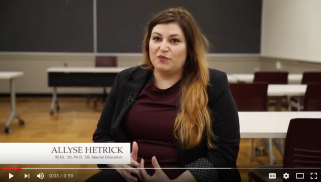 Allyse Hetrick, M.Ed. '10, Ph.D. '18  video testament