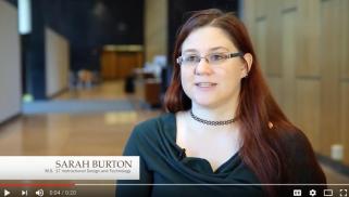 Sarah Burton, Instructional Design, M.S., '17 video testament